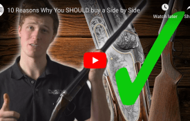10 reasons why you SHOULD buy a side-by-side shotgun...