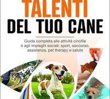 Gli straordinari talenti del tuo cane è in libreria