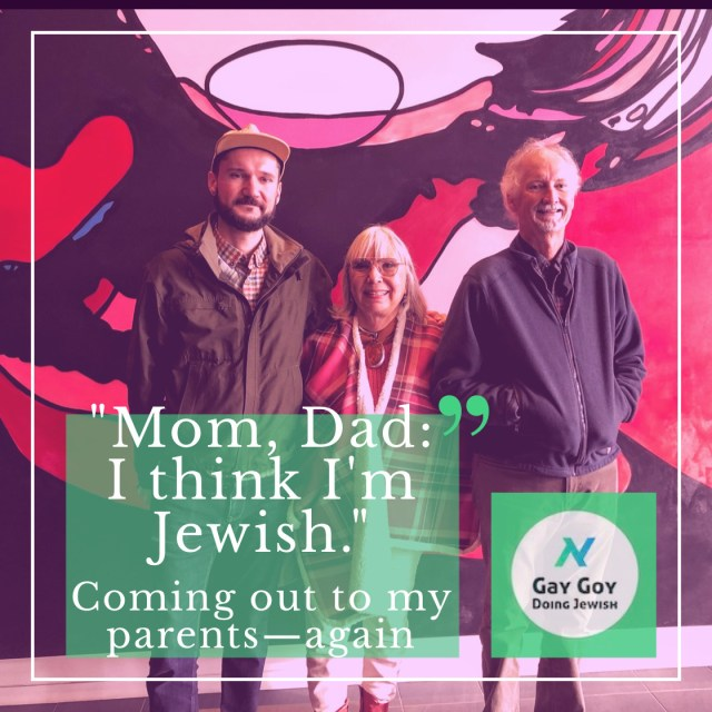 044 | Mom, Dad: I think I'm Jewish. Coming out all over again! The Pride Issue 🏳️‍🌈