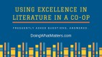 Questions about using Excellence In Literature in a co-op