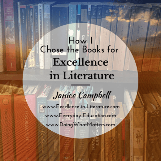 How I chose the books for the Excellence in Literature curriculum for grades 8-12.