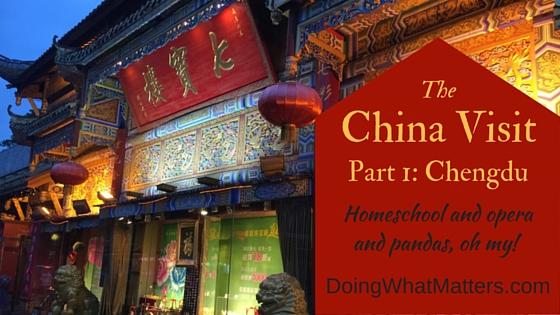 The China Visit, Part 1: Chengdu