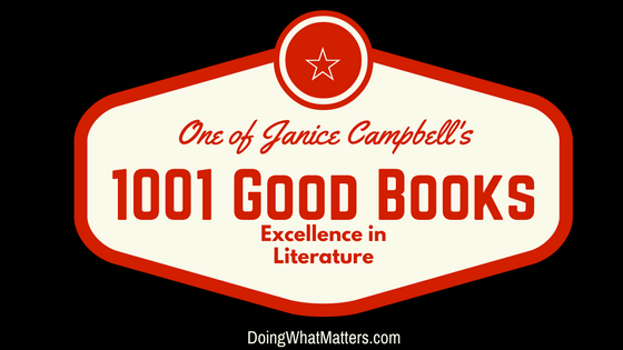 One of Janice Campbell's 1001 Good Books in preparation for Excellence in Literature