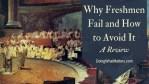 Why Freshmen Fail: A Review