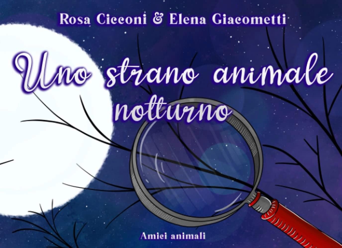 Uno strano animale notturno, un libro illustrato di Rosa Cicconi!