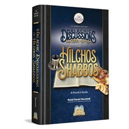 Seforim in Review: Halachic Discussions on Hilchos Shabbos – a Practical Guide