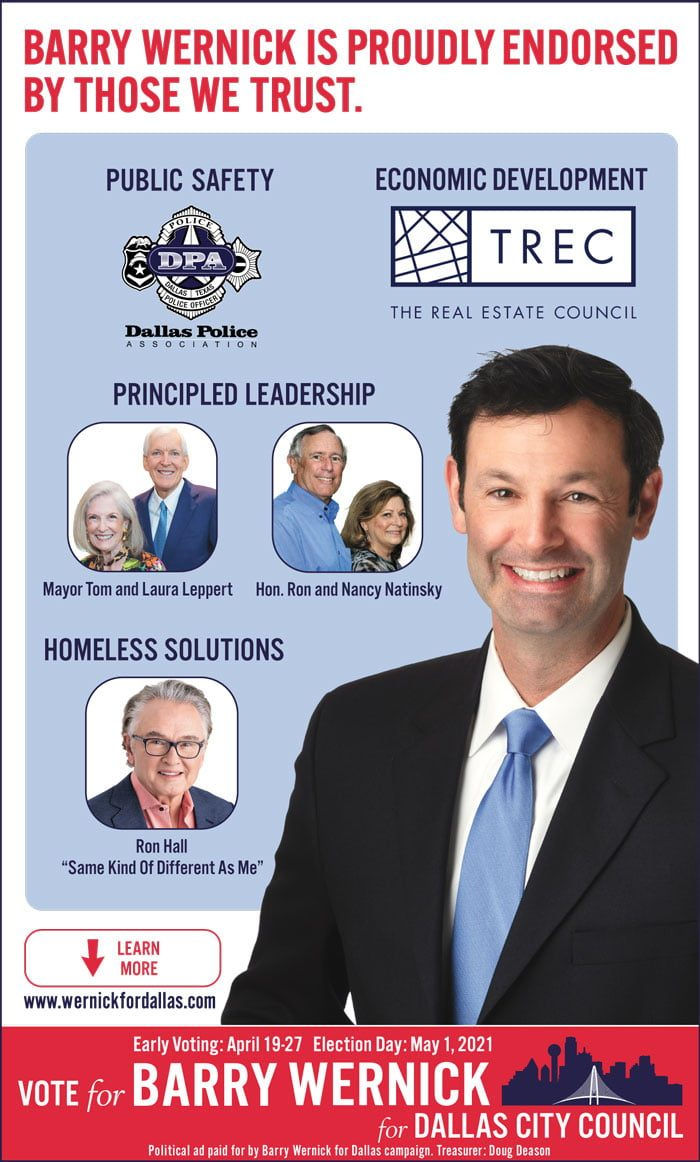 Barry Wernick is running for Dallas City Council in District 11, and is proudly endorsed by those we trust. 1