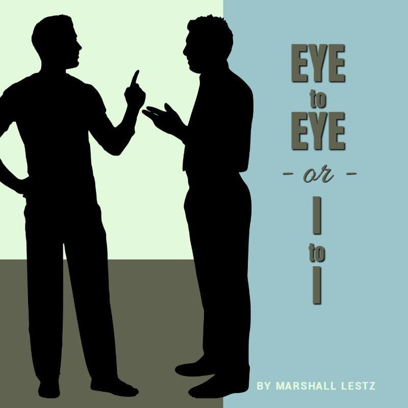 Eye to Eye, or, I to I 1