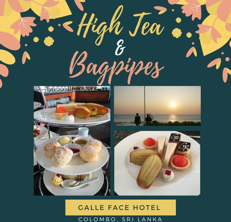 High Tea and Bagpipes at the Galle Face Hotel