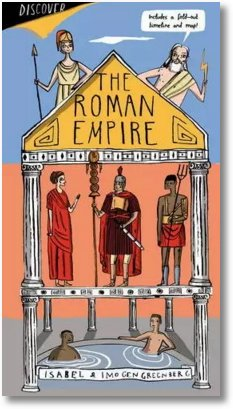 The Roman Empire by Isabel and Imogen Greenberg