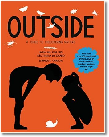 Outside. A Guide to Discovering Nature