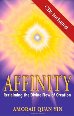 Afffinity Book and 6 CD Set | Amorah Quan Yin | Dolphin Star Temple
