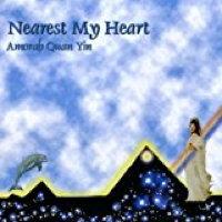 Nearest My Heart Amorah Quan Yin | Music by Amorah Quan Yin | Dolphin Star Temple
