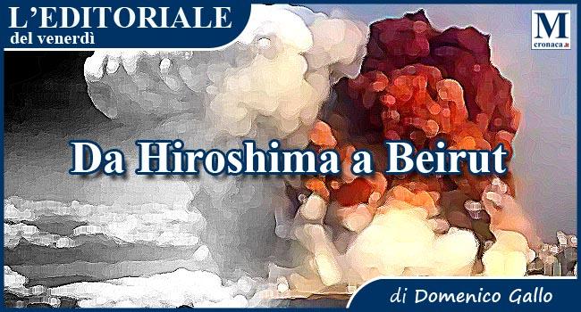 Da Hiroshima a Beirut