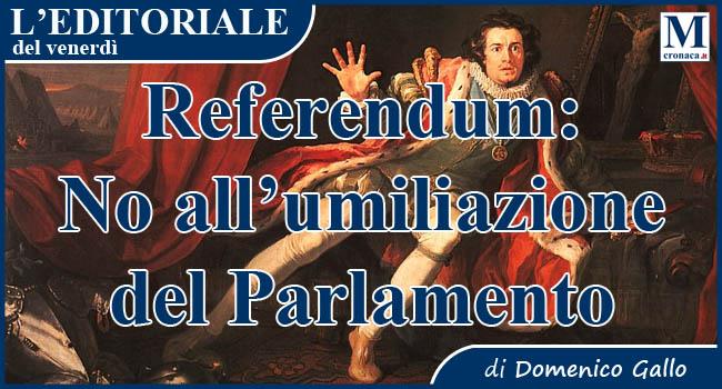 No all'umiliazione del Parlamento