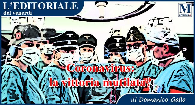 Coronavirus: la vittoria mutilata?