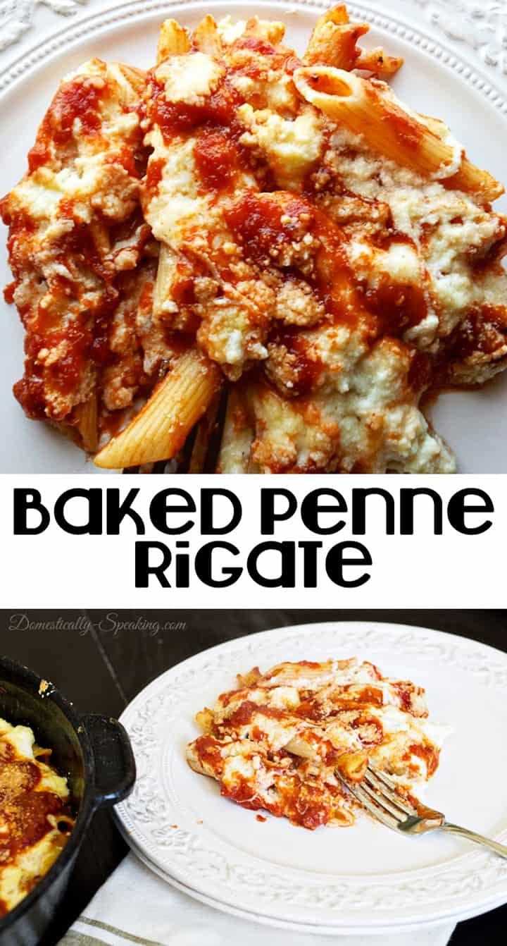 Baked Penne Rigate Recipe Domestically Speaking