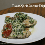Tuscan Garlic Chicken Thighs