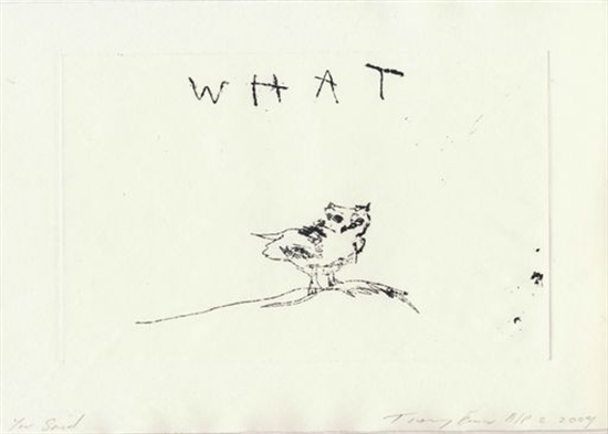 You said What Signed  by Tracey Emin