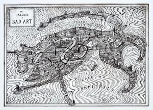 The Island of Bad Art Signed  by Grayson Perry