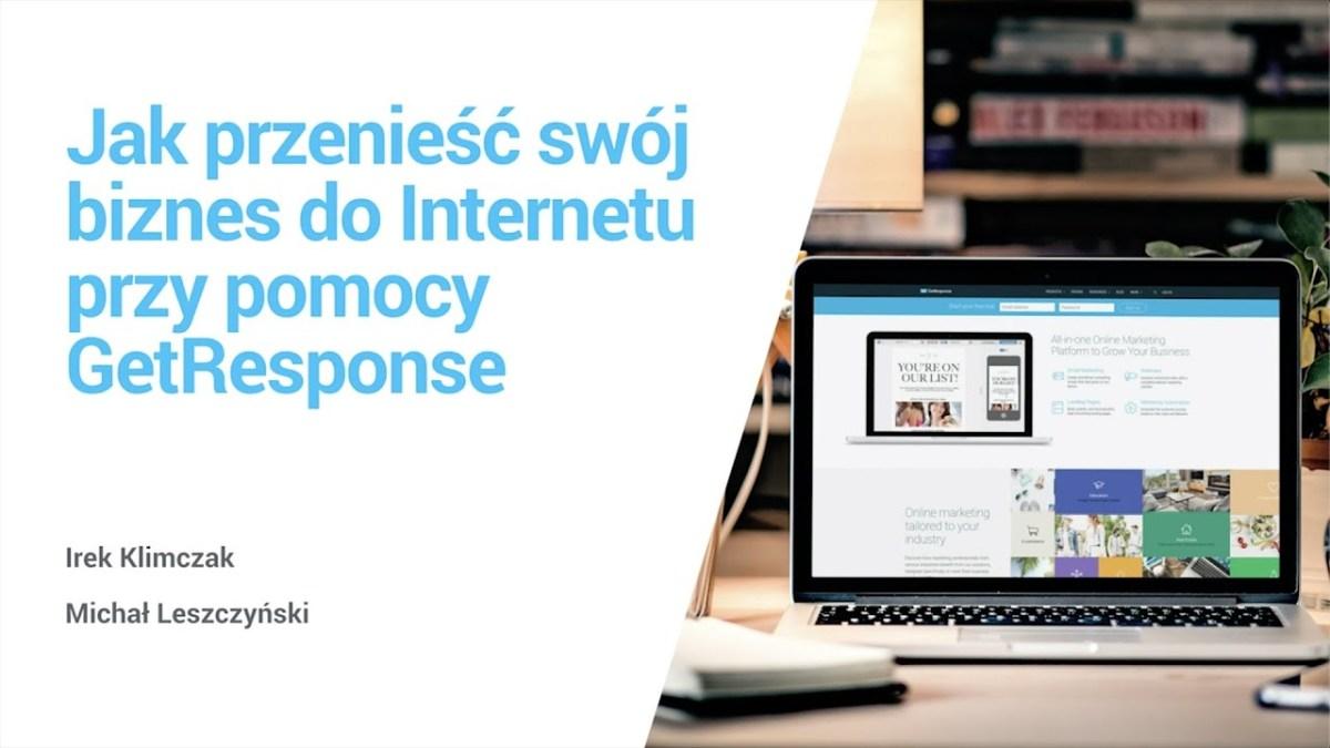 Jak przenieść swój biznes do Internetu?