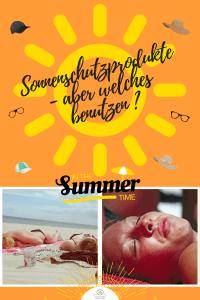 Sonnenschutzprodukte -aber welches benutzen?
