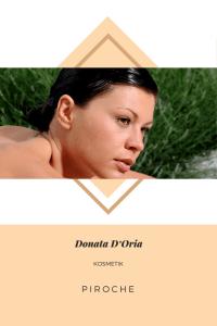Donata D'Oria Kosmetik Piroche Cosmétiques
