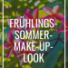 Frühling/Sommer-Make-up-Look Maria Galland Paris