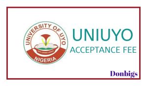 uniuyo acceptance fee Amount