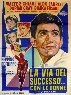 Risultati immagini per IO PIACCIO LA VIA DEL SUCCESSO CON LE DONNE ( 1958 ) POSTER