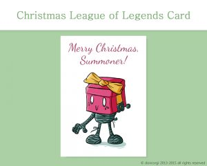 League of Legends Printable Christmas Card, and 7 more on Etsy! by Don Corgi