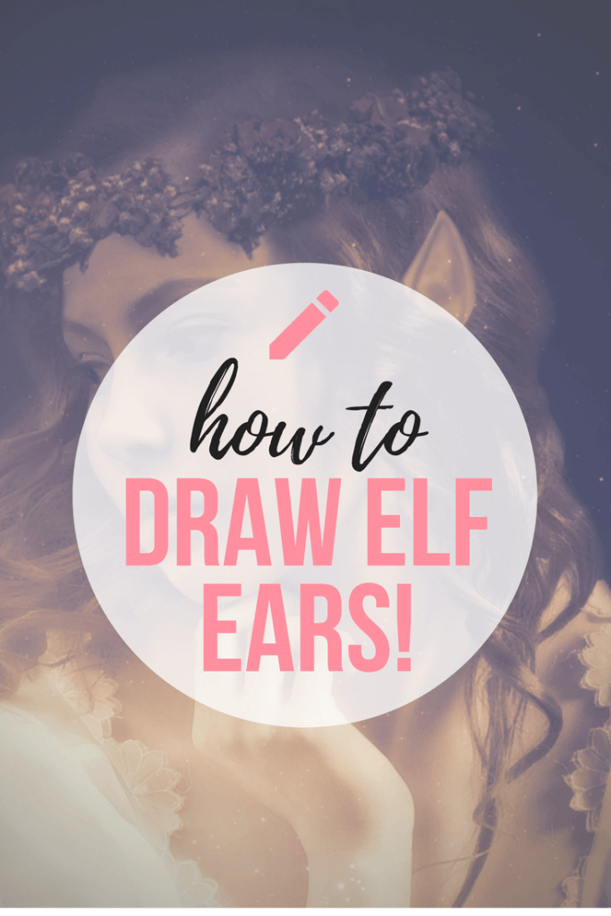 Learn to Draw Elf Ears, and create amazing Fantasy Ears for your Character!