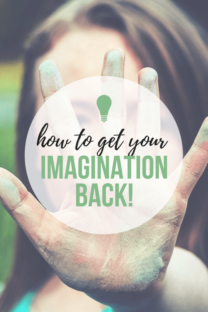 How to Get Your Imagination Back! It's never too late. Tips by Don Corgi