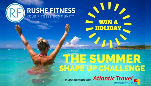 Two holidays worth €1500 up for grabs in Summer Shape Up 2018!