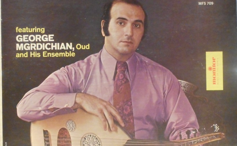 George Mgrdichian- The Now Sounds of the Middle East