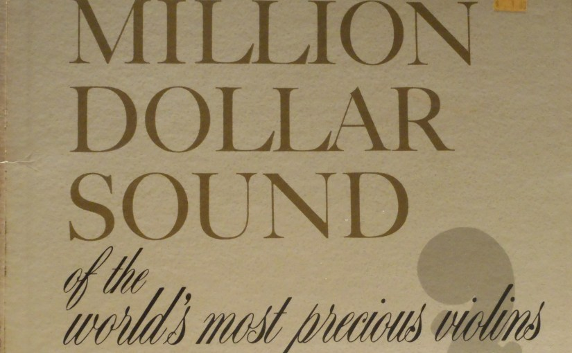 Enoch Light and his Orchestra- The Million Dollar Sound of the World's Most Precious Violins
