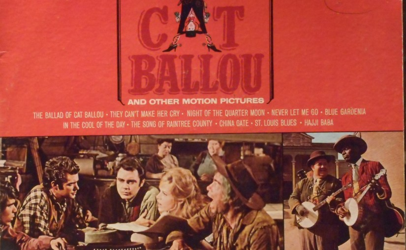 Nat King Cole- Sings His Songs From Cat Ballou and Other Motion Pictures