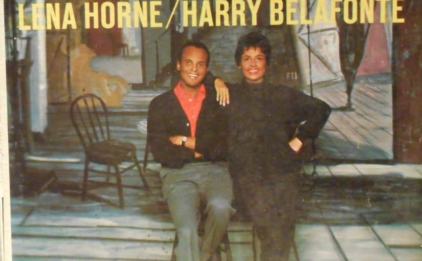 Lena Horne and Harry Belafonte- Porgy and Bess