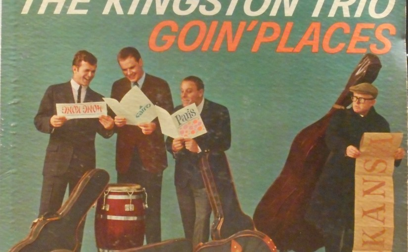 The Kingston Trio-Goin' Places
