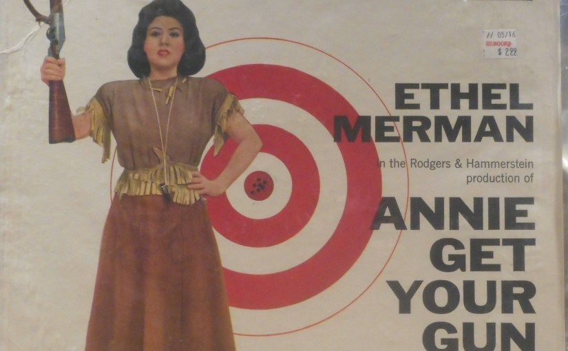 Original Cast Recording- Annie Get Your Gun