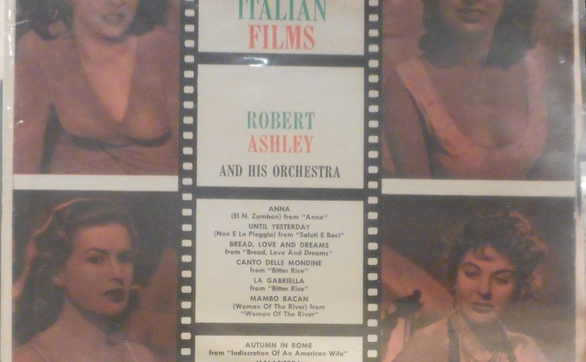 Robert Ashley and his Orchestra- Themes from Italian Films