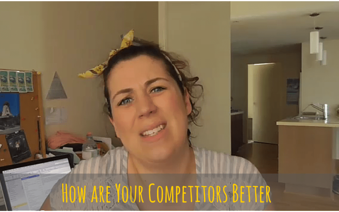 How Are Your Competitors Better Than You?