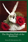 Book Cover - The Healing Path of the Romantic