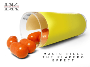 Business Owners can harness the power of the Placebo Effect