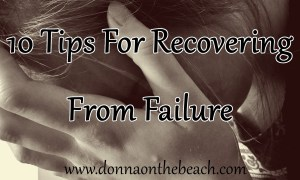 10 Tips to Recover from failure