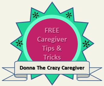 FREE Caregiver Tips & Tricks