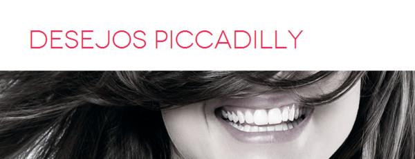 Promoção-Desejos-Piccadilly
