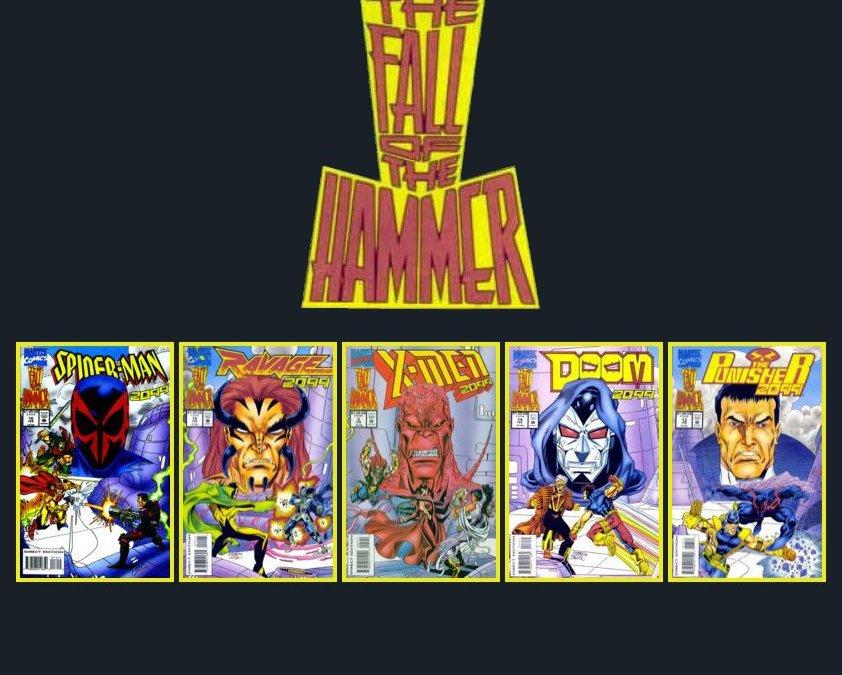 Far-Back Fridays presents: Classics Revisted: Marvel 2099:Fall of the Hammer