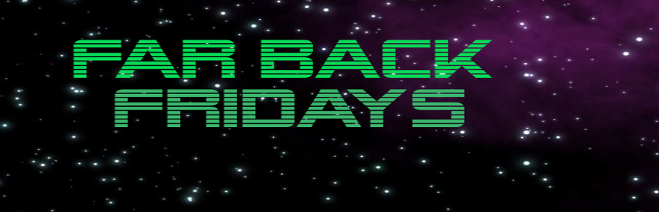Far Back Fridays Presents: Going back in time with Terminator