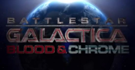Battlestar Galactica: Blood and Chrome Web Series starts Friday!